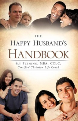The Happy Husband's Handbook  -     By: Sly Fleming