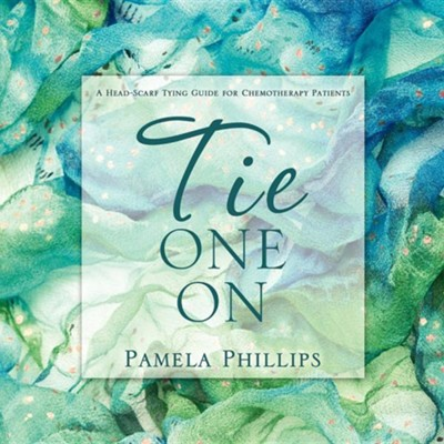 Tie One on  -     By: Pamela Phillips