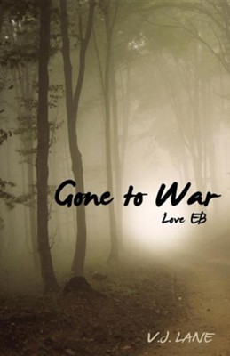 Gone to War Love Eb  -     By: V.J. Lane