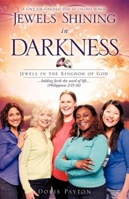 Jewels Shining in Darkness  -     By: Doris Payton