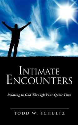 Intimate Encounters  -     By: Todd W. Schultz