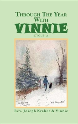 Through the Year with Vinnie  -     By: Joseph Kraker