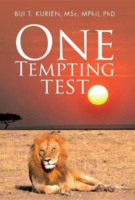 One Tempting Test  -     By: Biji T. Kurien MSC
