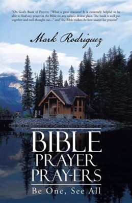 Bible Prayer Pray-Ers: Be One, See All  -     By: Mark Rodriguez