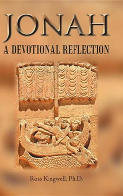 Jonah: A Devotional Reflection  -     By: Ross Kingwell