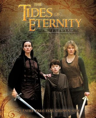 The Tides of Eternity  -     By: M.J. Rusaw