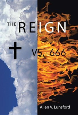 The Reign  -     By: Allen V. Lunsford