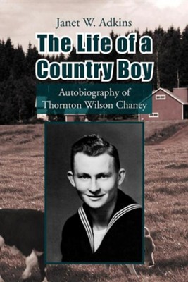 The Life of a Country Boy  -     By: Janet W. Adkins