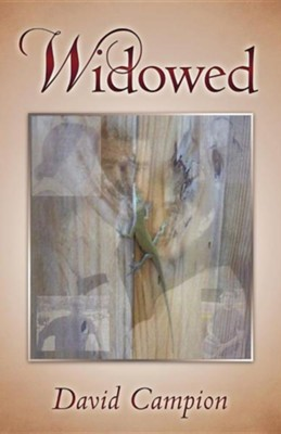 Widowed  -     By: David Campion