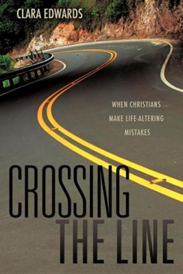 Crossing the Line  -     By: Clara Edwards