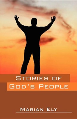 Stories of God's People  -     By: Marian Ely