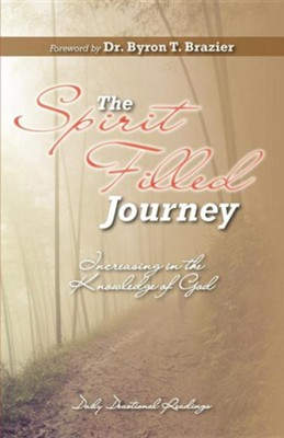 The Spirit-Filled Journey: Increasing in the Knowledge of God  -
