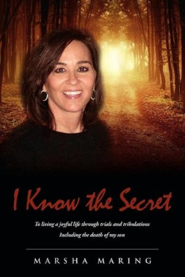 I Know the Secret  -     By: Marsha Maring