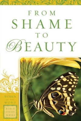 From Shame to Beauty  -     By: Marie Powers