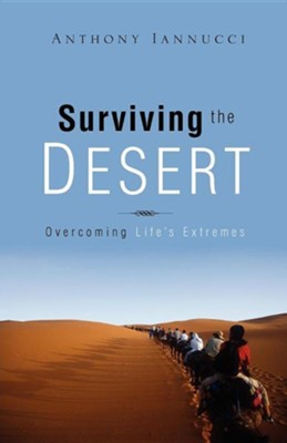 Surviving the Desert  -     By: Anthony Iannucci