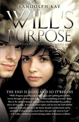 Will's Purpose  -     By: Randolph Kay
