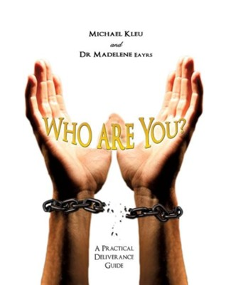 Who Are You?  -     By: Michael Kleu, Dr. Madelene Eayrs