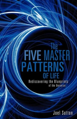 The Five Master Patterns  -     By: Joel Sutton