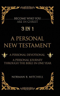 3 in 1: A Personal New Testament  -     By: Norman B. Mitchell