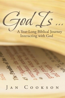 God Is ...: A Year-Long Biblical Journey Interacting with God  -     By: Jan Cookson