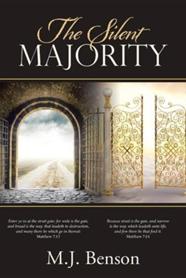 The Silent Majority  -     By: M.J. Benson