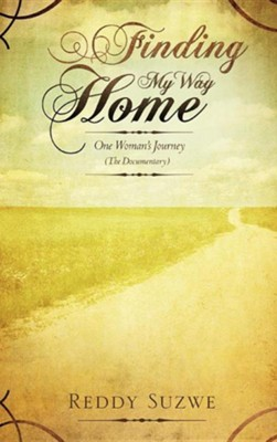 Finding My Way Home  -     By: Reddy Suzwe
