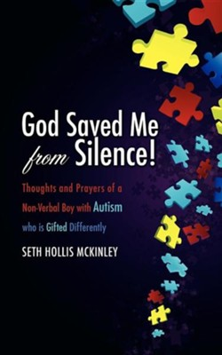God Saved Me from Silence!  -     By: Seth McKinley