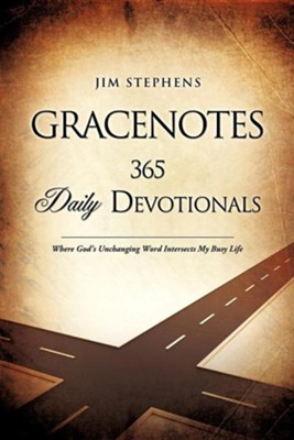 Gracenotes - 365 Daily Devotionals  -     By: Jim Stephens