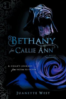 Bethany for Callie Ann  -     By: Juanette West