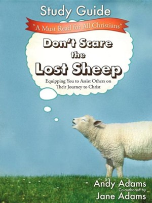 Don't Scare the Lost Sheep - Study Guide  -     By: Andy Adams, Jane Adams