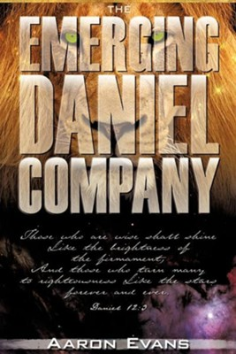 The Emerging Daniel Company  -     By: Aaron Evans