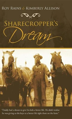 Sharecropper's Dream  -     By: Roy Rains, Kimberly Allison