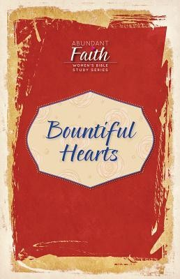 Bountiful Hearts  -     By: Various Authors