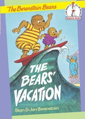 The Bears' Vacation  -     By: Stan Berenstain, Jan Berenstain