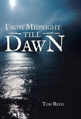 From Midnight Till Dawn  -     By: Thomas Reed