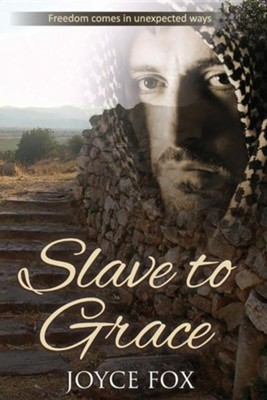 Slave to Grace, Edition 2  -     By: Joyce Fox