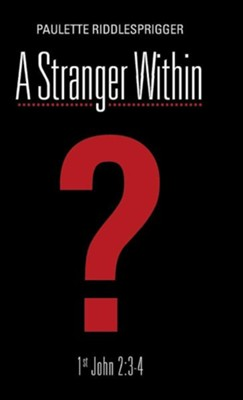 A Stranger Within  -     By: Paulette Riddlesprigger