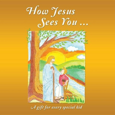 How Jesus Sees You ...  -     By: Abigail Rahayu
