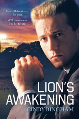 Lion's Awakening  -     By: Cindy Bingham