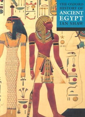 The Oxford Illustrated History of Ancient Egypt  -     Edited By: Ian Shaw     By: Ian Shaw(ED.)