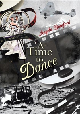 A Time to Dance  -     By: Angela Bomford