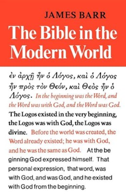 The Bible in the Modern World   -     By: James Barr