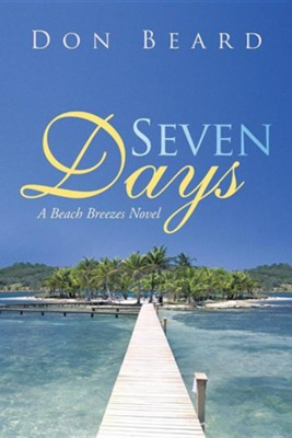 Seven Days  -     By: Don Beard