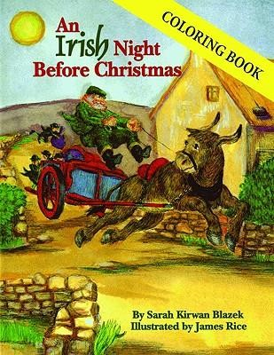 An Irish Night Before Christmas  -     By: Sarah Kirwan Blazek     Illustrated By: James Rice