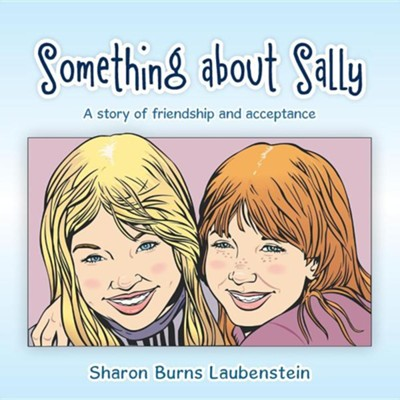 Something about Sally  -     By: Sharon Laubenstein