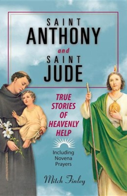 Saint Anthony and Saint Jude: True Stories of Heavenly Help  -     By: Mitch Finley