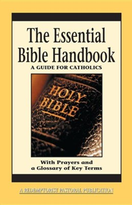 The Essential Bible Handbook: A Guide for Catholics  -     By: Thomas M. Santa