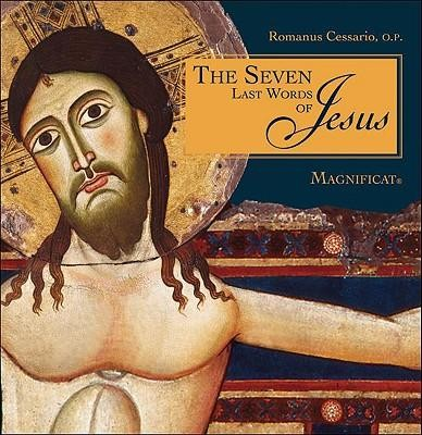 The Seven Last Words of Jesus  -     By: Romanus Cessario