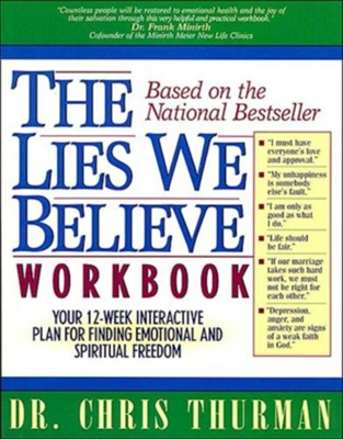 The Lies We Believe Workbook   -     By: Dr. Chris Thurman