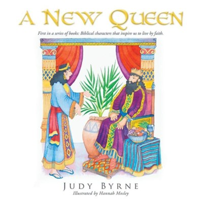 A New Queen  -     By: Judy Byrne